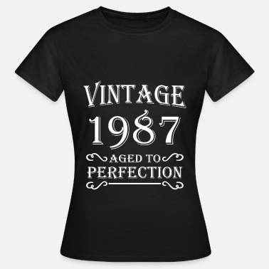Aged 1987 Vintage 1987 - Aged to perfection - Frauen T-Shirt