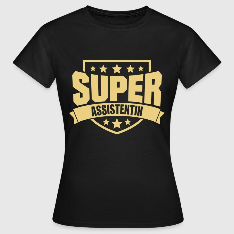 Super Assistentin - Frauen T-Shirt