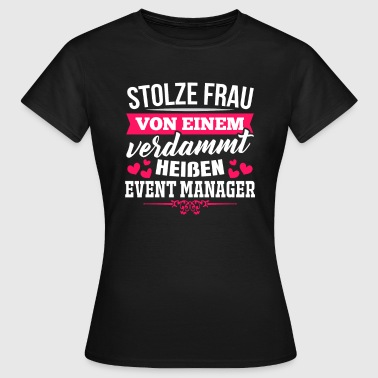Event Event-Manager - Frauen T-Shirt