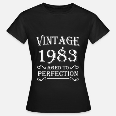 Aged Vintage 1983 - Aged to perfection - T-shirt Femme