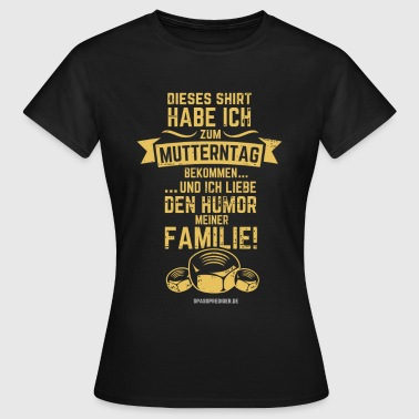 Mutterntag - Frauen T-Shirt