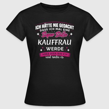 Büromanagement kauffrau - Frauen T-Shirt