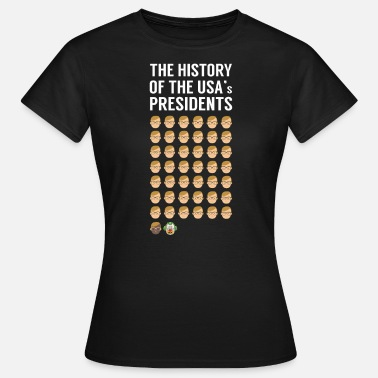 Preside History of the US Presidents US Presidents - Women's T-Shirt