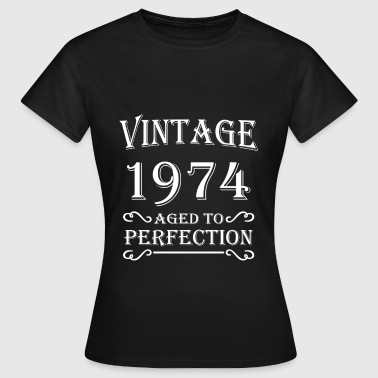 Vintage 1974 - Aged to perfection - Dame-T-shirt