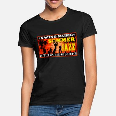 Jazz swing music summer jazz - Women's T-Shirt