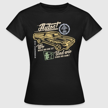 Autos - Frauen T-Shirt