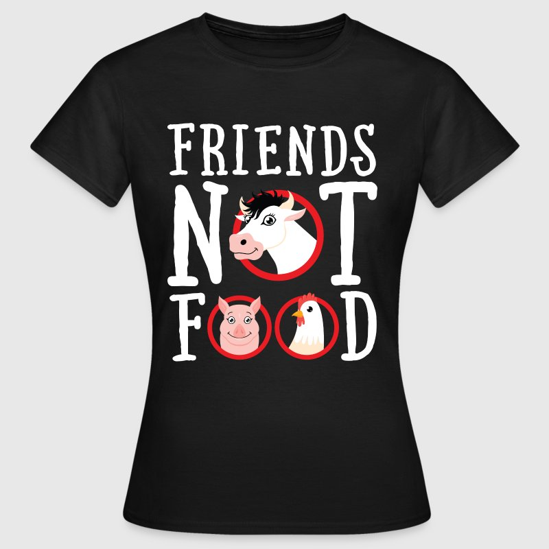 Friends Not Food | Vegan Statement - Camiseta mujer