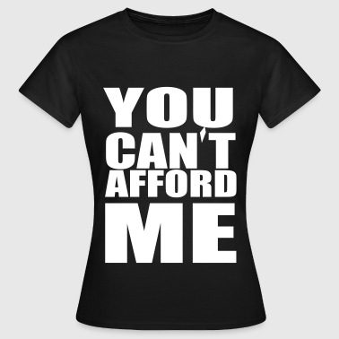 YOU CANT - Women's T-Shirt
