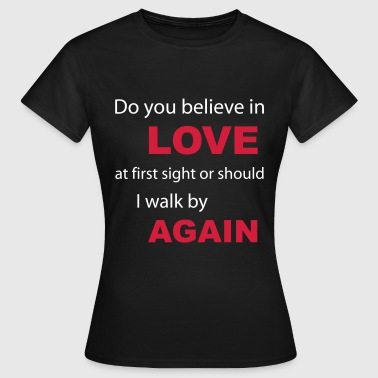 Love At First Sight - Dame-T-shirt