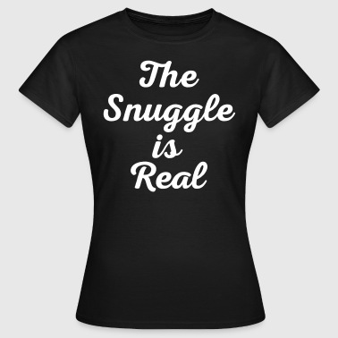 Sleeping Gay Snuggle Is Real Funny Quote - Women's T-Shirt