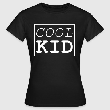 Cool kid - Women's T-Shirt