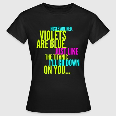 Roses Are Red Titanic Joke Design - Women's T-Shirt