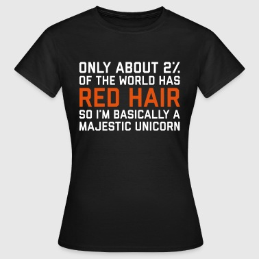 Red Hair Funny Quote - Women's T-Shirt