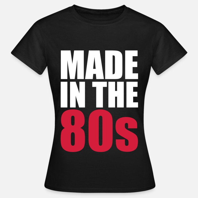 Cool Camisetas - Made In The 80s - Camiseta mujer negro