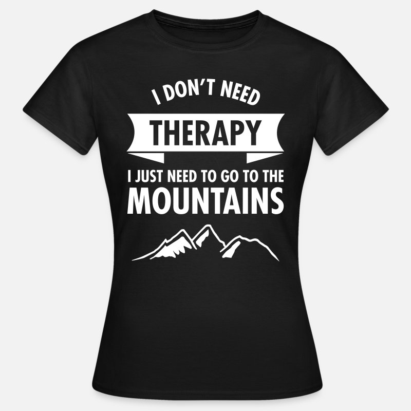 Montagne T-shirts - Therapy - Mountains - T-shirt Femme noir