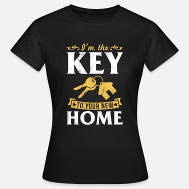 Property I'm The Key To Your New Home Realtor Real Estate - Women's T-Shirt