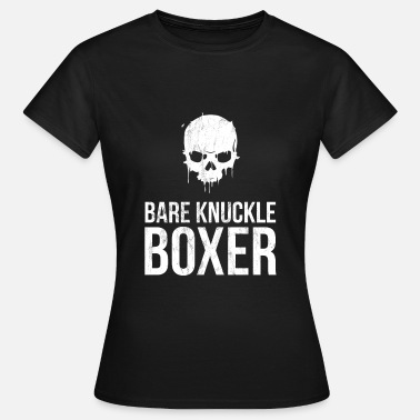 Bare Bare Knuckle Boxer Tshirt for Pugilists Bare Fist - Women's T-Shirt
