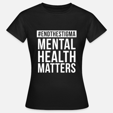 Shop Mental Health Quotes T Shirts Online Spreadshirt