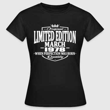Limited edition march 1978 - Women's T-Shirt