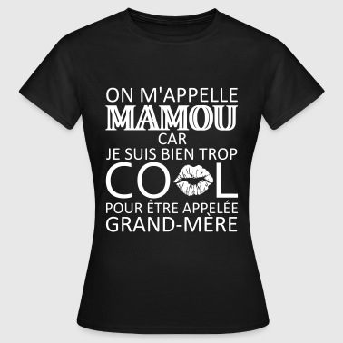 on m'appelle mamou - T-shirt Femme