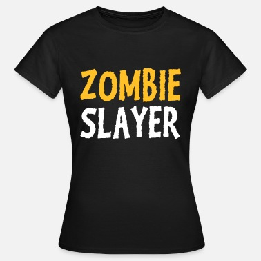 Zombie Jager Zombie jager - Vrouwen T-shirt
