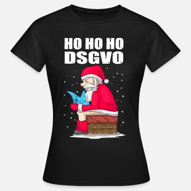 Privacy Policy Santa DSGVO Privacy CEO Gift - Dame-T-shirt