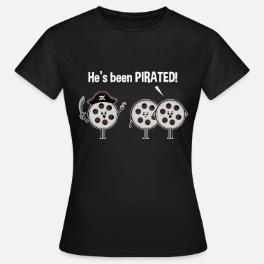 Bootleg He's Been Pirated Movie Projector Film Graphic - Women's T-Shirt