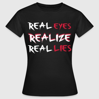 Realize - Women's T-Shirt