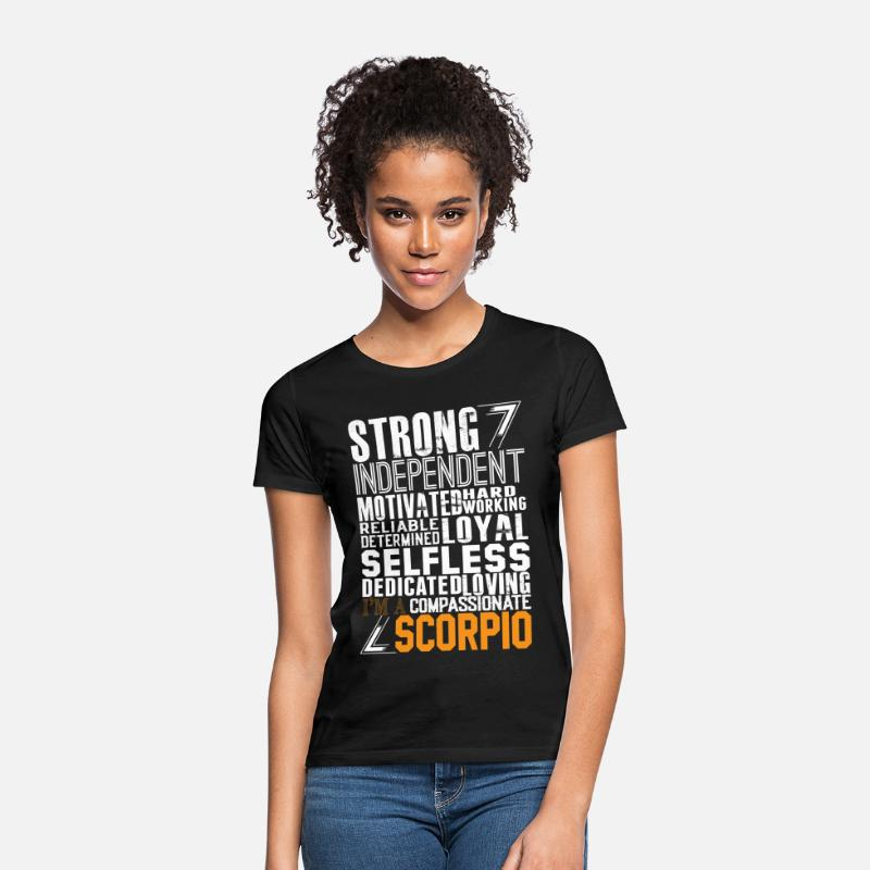 Scorpio T-Shirts - Strong Independent Motivated Scorpio - Women's T-Shirt black