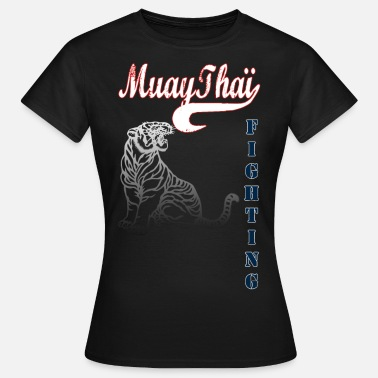 Boxe Thaïe muay thai tiger fighting - T-shirt Femme