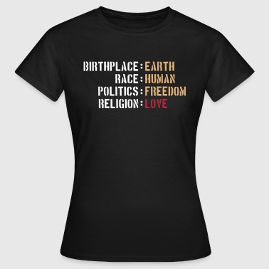 birthplace earth love human freedom peace - Women's T-Shirt