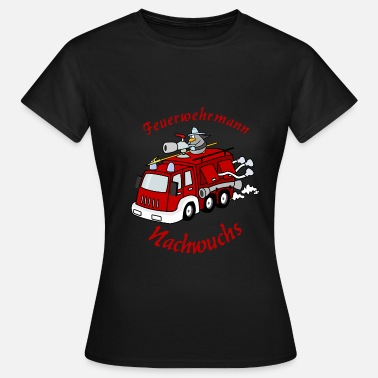 Fire Woman Fire Department, Offspring, Fire, Man, Woman, Cool - Women's T-Shirt