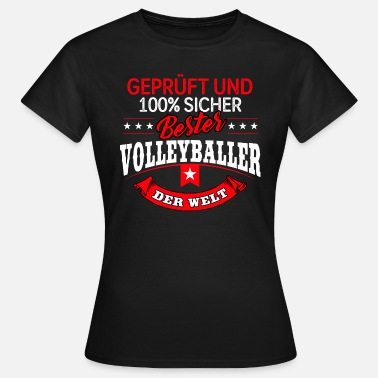 Volleyballspieler Volleyballer Volleyballspieler Volleyball - Frauen T-Shirt