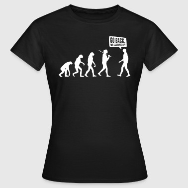 Go back we screwed up - Evolution Lustig Humor - Vrouwen T-shirt