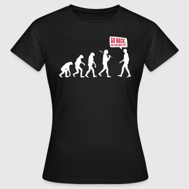 Lustig Fuck Go back we screwed up - Evolution Lustig Humor - Women's T-Shirt