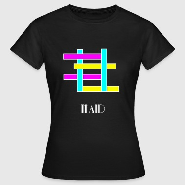 Maid maid - Women's T-Shirt