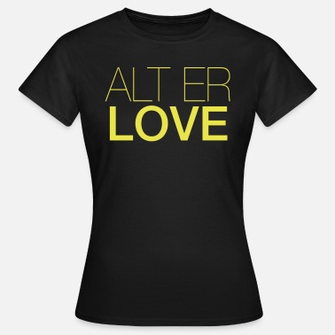 Isak ALT YOUR LOVE - T-skjorte for kvinner