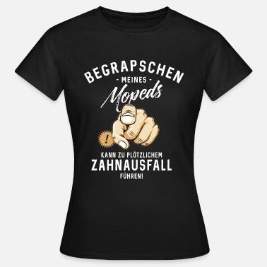 moped sprüche Suchbegriff: 'Moped Sprüche' T Shirts online bestellen | Spreadshirt moped sprüche