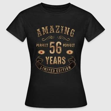 56 Amazing perfect since 56 years - limited edition birthday gift rahmenlos - Frauen T-Shirt