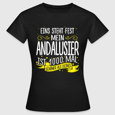 ANDALUSIER - 1000 - Frauen T-Shirt