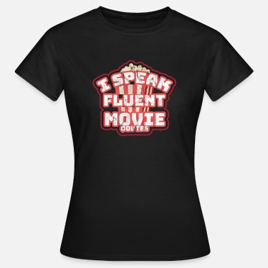 Apropos I Speak Fluent-Movie Quotes - Dame-T-shirt
