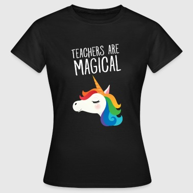 Teacher Are Magical - Cool Gift - Frauen T-Shirt