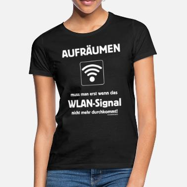 Teenager Fun Shirt Teenager Aufräumen muss man - Frauen T-Shirt