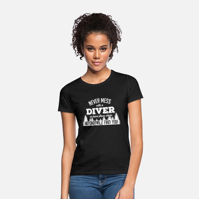 Fun T-Shirts - never mess with a diver - Women's T-Shirt black