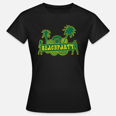 Beachparty beachparty - Frauen T-Shirt