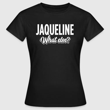JAQUELINE - we  - Frauen T-Shirt