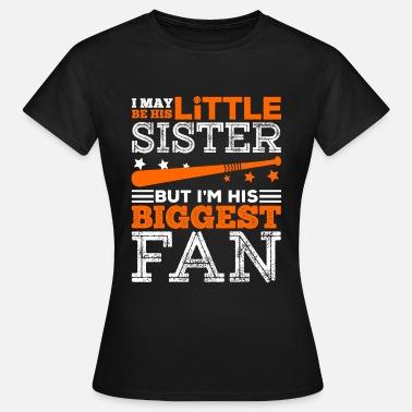 Biggest Fan Little Sister And Biggest fan - Women's T-Shirt