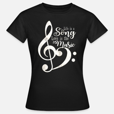 Song Life is a Song - Frauen T-Shirt