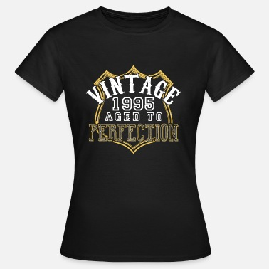 1995 Aged Vintage 1995 Aged To Perfection - Women's T-Shirt