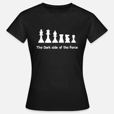 The Force The Dark Side of the Force - Vrouwen T-shirt